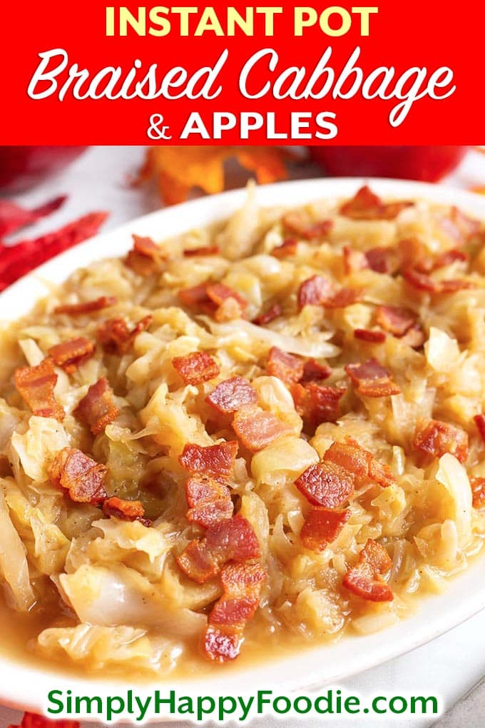Instant Pot Braised Cabbage and Apples has a wonderful tart-sweet flavor, with a savory edge. This is a delicious recipe to make in your Instant Pot! Pressure cooker braised cabbage and apples is a great Fall comfort food. A perfect Instant Pot Thanksgiving side dish! simplyhappyfoodie.com #instantpotbraisedcabbage #pressurecookerbraisedcabbage