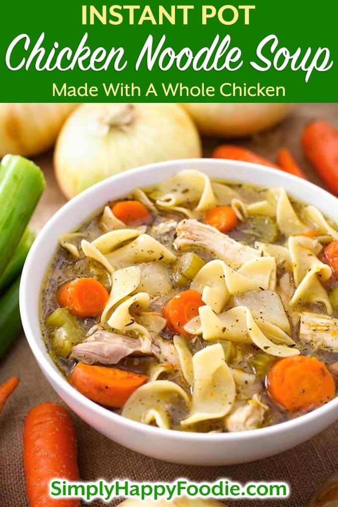 Instant Pot Chicken Noodle Soup, made with a whole chicken and hearty vegetables, tastes like you cooked it for hours! The pressure cooker extracts the flavor from the chicken for a rich, flavorful broth. But it takes less than two hours! This pressure cooker Chicken Noodle Soup recipe is a favorite classic! Instant Pot recipes by SimplyHappyFoodie.com #instantpotchickennoodlesoup #pressurecookerchickennoodlesoup