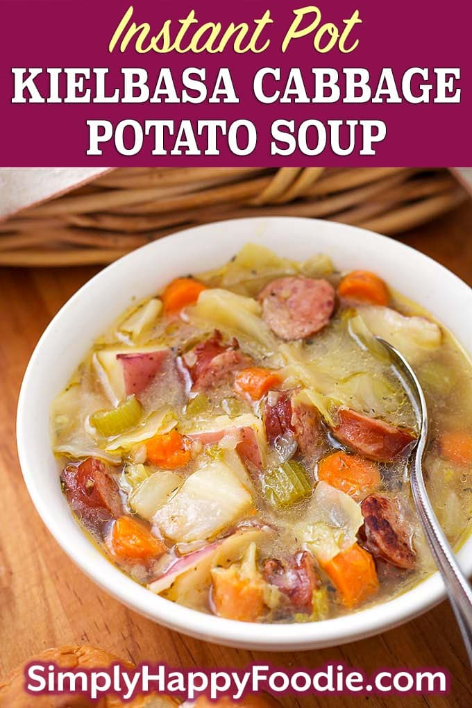Instant Pot Kielbasa Cabbage Potato Soup is a Fall comfort food soup if ever there was one! This simple and rustic soup has a rich broth and chunky carrots, green cabbage, and tasty smoked kielbasa. This pressure cooker Kielbasa Cabbage Potato Soup recipe is one of my family's favorites! simplyhappyfoodie.com #instantpotrecipes #instantpotsoup #instantpotcabbagepotatosoup #pressurecookersoup