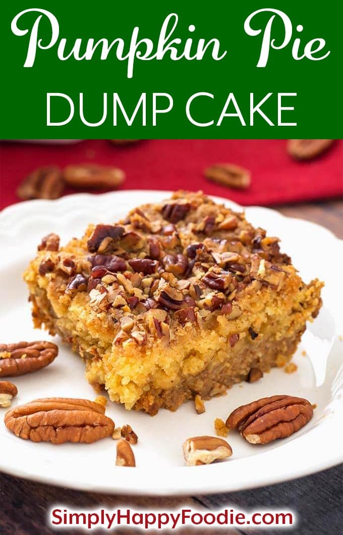 Pumpkin Pie Dump Cake is a scrumptious, easy dessert recipe that you can make the day before you need it, if you want to. This is a combination of a pumpkin pie recipe (without a crust), and a cake (without frosting)! One of my family's favorite Thanksgiving dessert recipes. simplyhappyfoodie.com #pumpkinpiecake #thanksgivingdessert