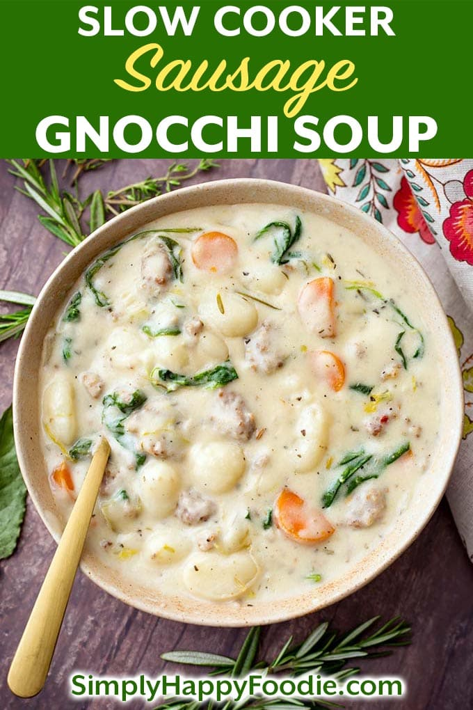Slow Cooker Creamy Sausage Gnocchi Soup recipe is a delicious, rich comfort food. What is better than a nice, comforting bowl of hearty soup? This crock pot creamy sausage gnocchi soup tastes amazing! Serve it with fluffy dinner rolls and you will have a wonderful and satisfying meal! simplyhappyfoodie.com #slowcookersausagegnocchisoup #crockpotsausagegnocchisoup