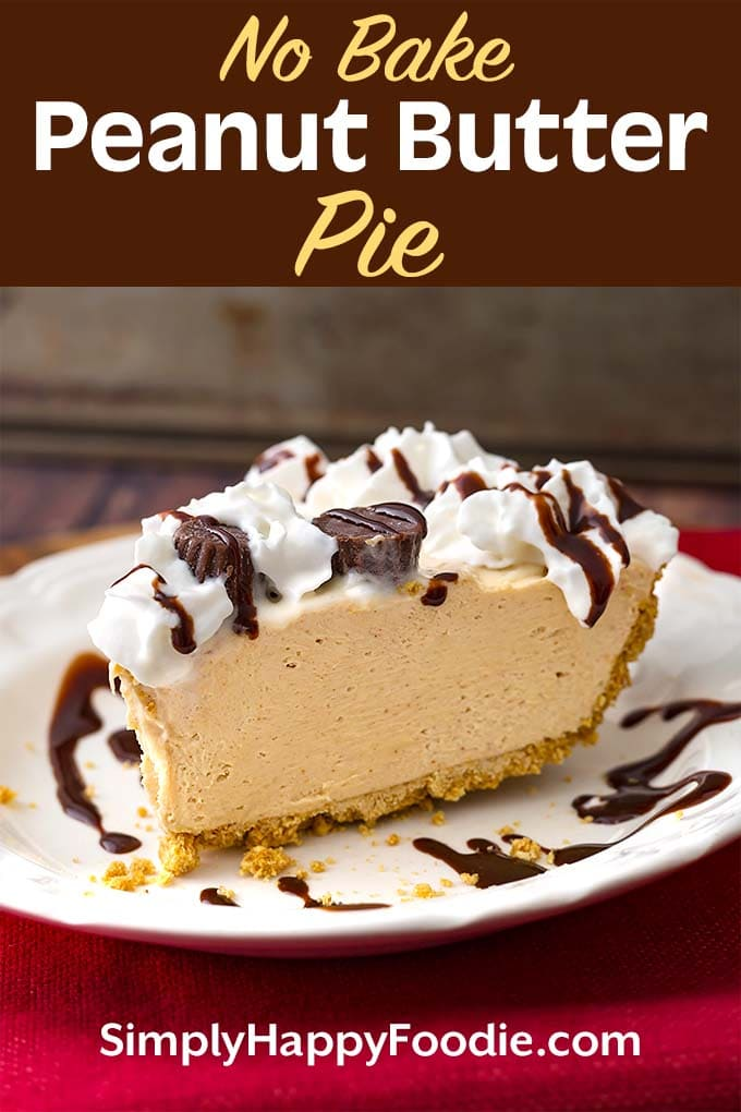 No Bake Peanut Butter Pie has only 5 ingredients, but it tastes like you worked all day to make it! A creamy and sweet pie with delicious flavor that will satisfy the peanut butter lovers out there! This tasty peanut butter pie is perfect for a potluck, a party, or for any time you want an easy, yummy dessert! dessert recipes by simplyhappyfoodie.com #nobakepie #nobakepeanutbutterpie
