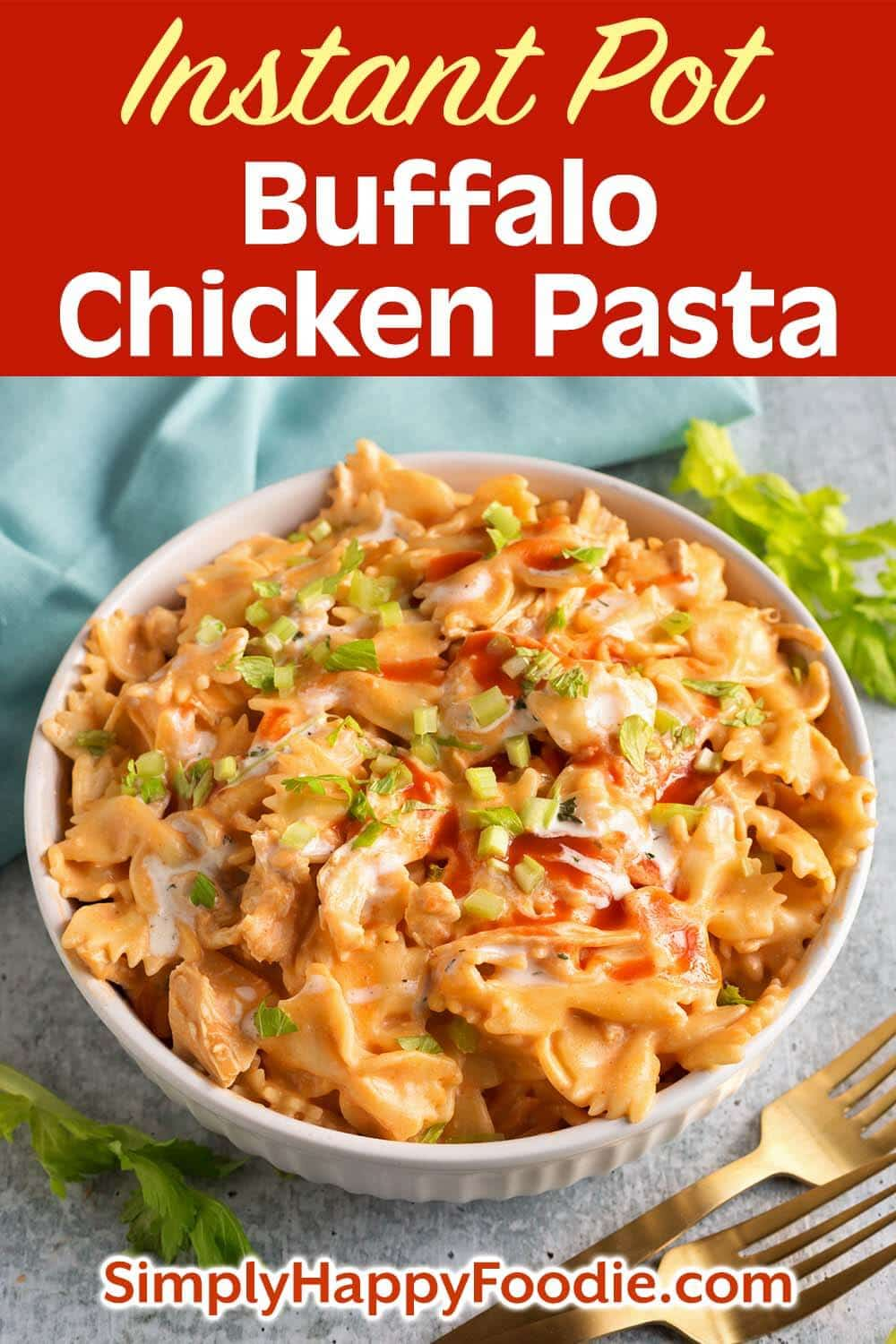 Instant Pot Buffalo Chicken Pasta is zesty, rich, and delicious! The flavor is like that of Buffalo Chicken Wings, only in a bowl of creamy, cheesy pasta! This pressure cooker Buffalo Chicken Pasta is easy to make, and is great for a weeknight meal, or for a Game Day party! Instant Pot recipes by simplyhappyfoodie.com #instantpotbuffalochickenpasta #pressurecookerbuffalochickenpasta