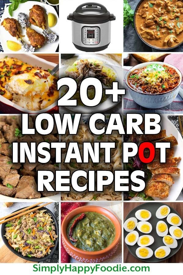 Low Carb Instant Pot Recipes Simply Happy Foodie
