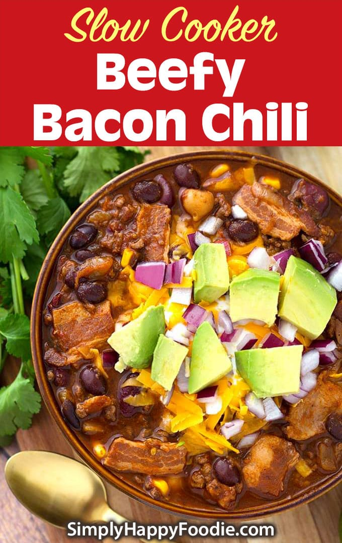Slow Cooker Beefy Bacon Chili