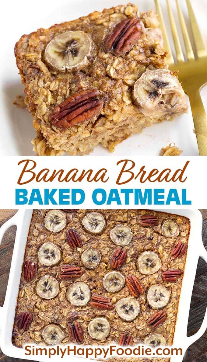 Banana Bread Baked Oatmeal