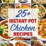instant pot chicken recipes collage for 25 plus Instant Pot Chicken Recipes