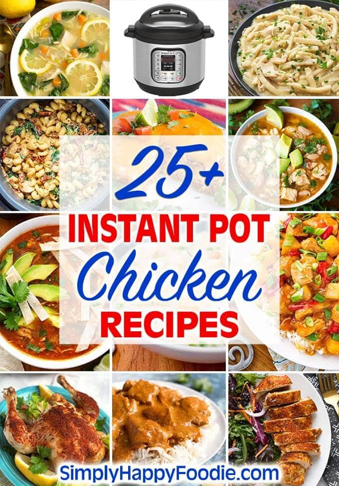 instant pot chicken recipes collage with 12 images title and Simply Happy Foodie.com logo