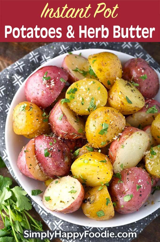 Instant Pot Potatoes with Herb Butter