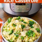 Instant Pot Chicken Broccoli Rice Casserole