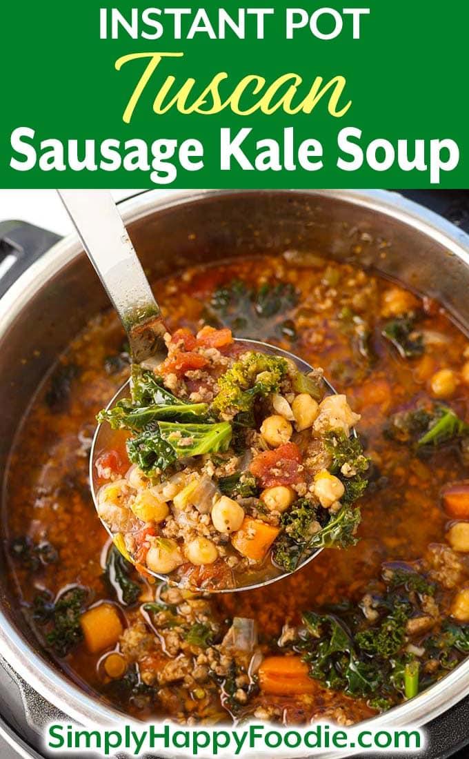 Instant Pot Tuscan Sausage Kale Soup