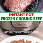 Frozen Ground Beef in the Instant Pot