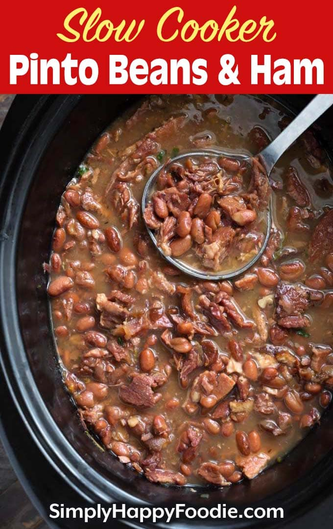 Slow Cooker Pinto Beans and Ham with title and Simply Happy Foodie.com logo