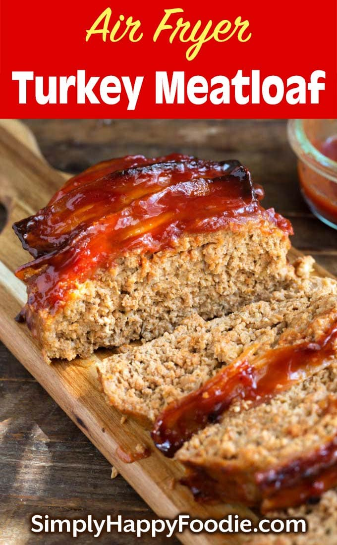 Air Fryer Turkey Meatloaf