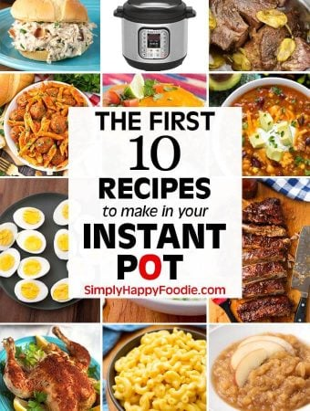 The First 10 Recipes to Make in Your Instant Pot