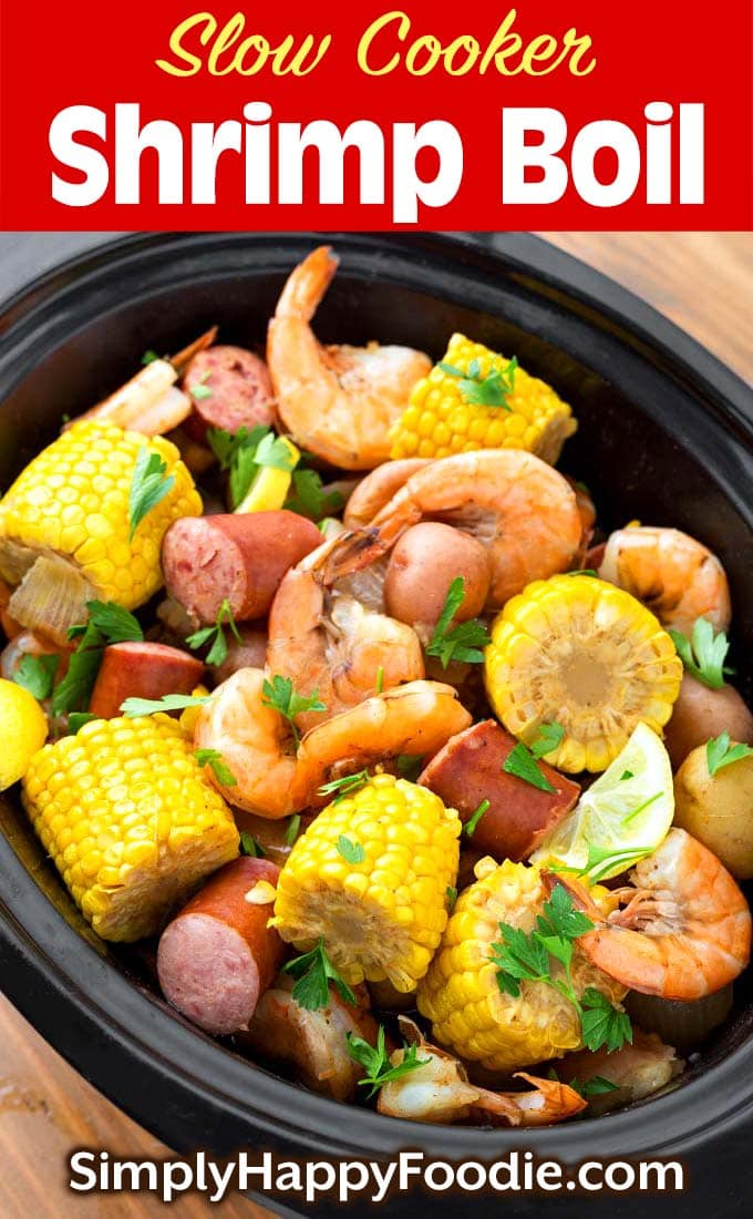 Slow Cooker Shrimp Boil with title and Simply Happy Foodie.com logo
