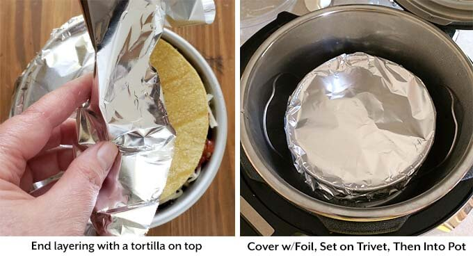 Two images showing covering of pan with foil and placing pan trivet in pressure cooker to cook Veggie Tortilla Pie