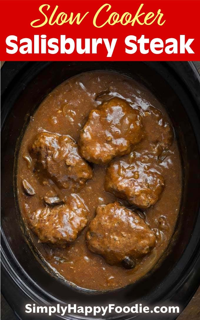 Slow Cooker Salisbury Steak with image and Simply Happy Foodie.com logo