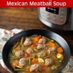 Instant Pot Albondigas Soup