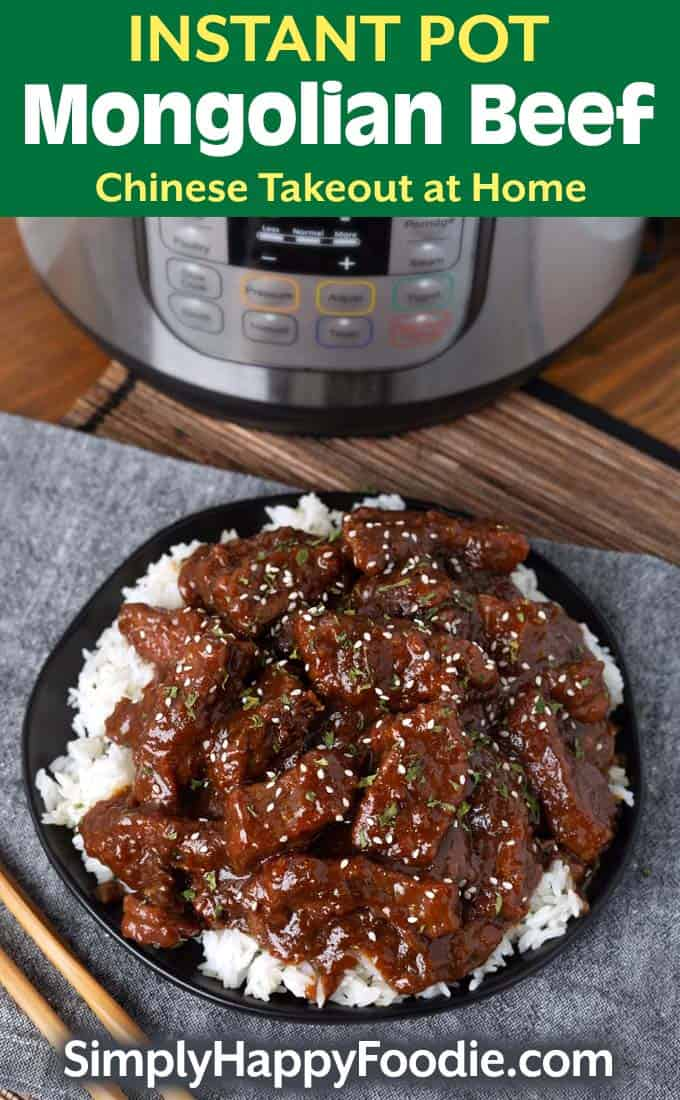 Instant Pot Mongolian Beef over rice on black plate with title and Simply Happy Foodie.com logo