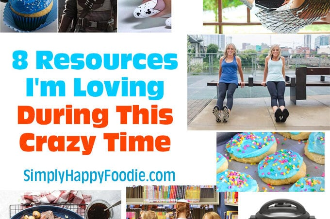 8 Resources I'm Loving During This Crazy Time