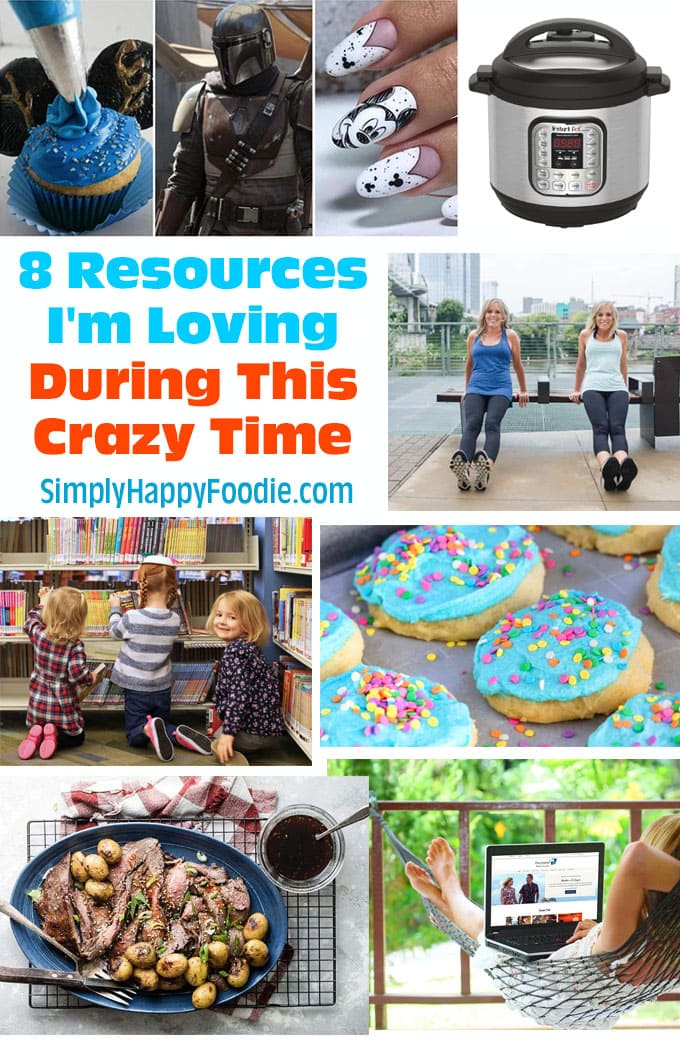 Title with collage of 8 Resources I'm Loving During This Crazy Time