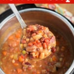 Instant Pot 15 Bean Soup in pot with a ladle full